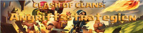 Clash of Clans: Beste Strategien zum Angriff auf Gegner mit zahlreichen Tipps