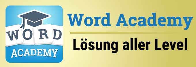 Word Academy Lösung aller Level Packs