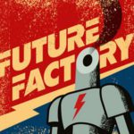 Future Factory von Fun 2 Robots Ltd.