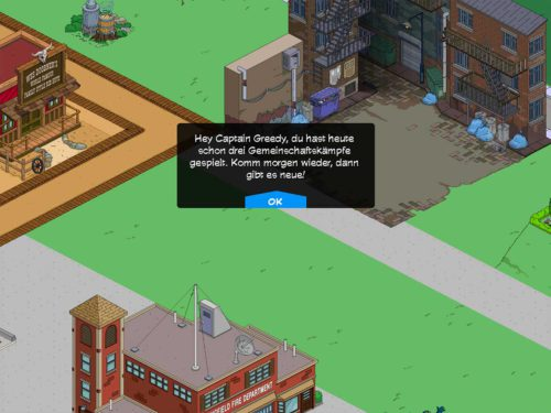 Täglich kannst du nur 3 Angriffe gegen die Helden deiner Freunde in Simpsons Springfield machen