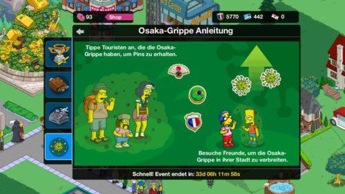 Sobald du in deiner Stadt eine grüne Wolke hast oder bei Freunden, wird die Osaka-Grippe freigeschaltet in Simpsons Springfield