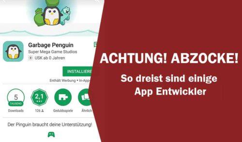 Vorsicht bei Apps im Google Play Store - Bei einigen tappst du in eine Abofalle