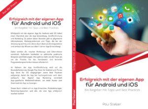 Erfolgreich mit der eigenen App für Android und iOS